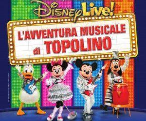Spettacoli - Disney Live! L'Avventura Musicale di Topolino