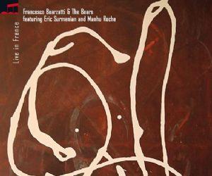 Concerti: Francesco Bearzetti & The Bears