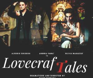 Spettacoli: Lovecraft Tales di Mary Ferrara