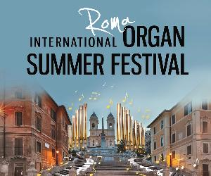 Concerti - International Organ Summer Festival in Rome 2017