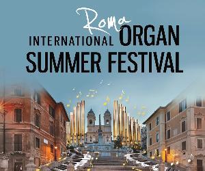 Concerti: International Organ Summer Festival in Rome 2017