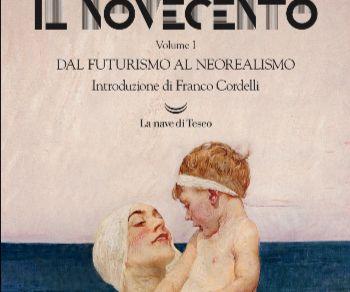 Libri - IL NOVECENTO. Dal Futurismo al Neorealismo