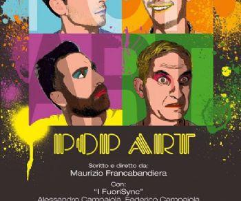 Spettacoli: Pop Art
