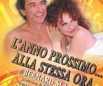Same time, next year di Bernard Slade: la commedia più romantica del ventesimo secolo