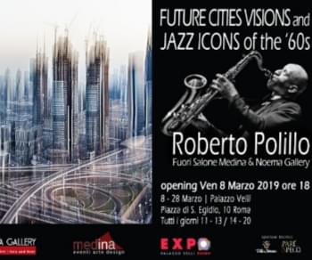 Mostre - Future Cities Visions and Jazz Icons of the '60s