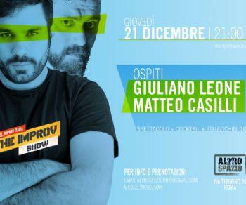 Ospiti Giuliano Leone e Matteo Casilli, improvvisatori per una sera
