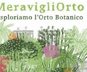 MeravigliOrto e la Notte dei Ricercatori dal 25 al 27 tre giorni da non perdere all'Orto Botanico di Roma
