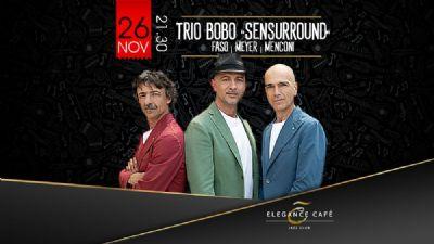 "Locali - TRIO BOBO  FASO | MEYER | MENCONI ""SENSURROUND"""