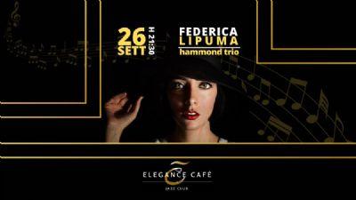 Concerti - Federica Lipuma - Hammond Trio