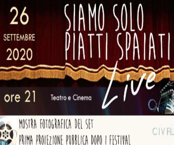 Spettacoli - Siamo Solo Piatti Spaiati Live