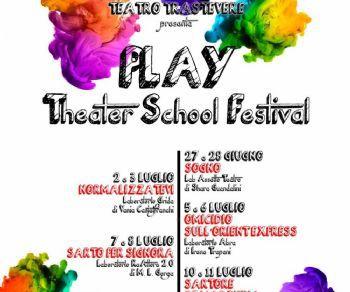 Spettacoli: Play Theater School Festival