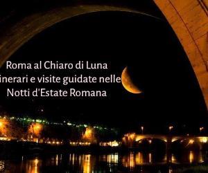 Ciclo di visite guidate al Chiaro di Luna dal 22 al 30 giugno 2017