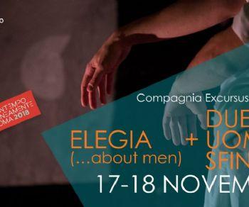 Spettacoli - Due uomini sfiniti e Elegia (…about men)