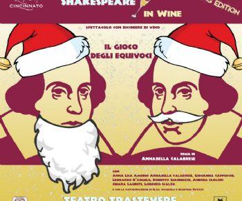 Spettacoli - Shakespeare in wine (Sparkling edition): Il Gioco Degli equivoci