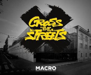 Mostre: Cross the Streets