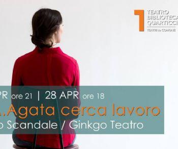Spettacoli - A.A.Agata cerca lavoro