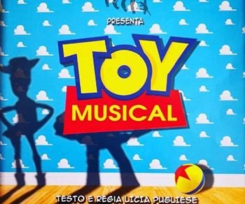 Il musical di TOY Story!