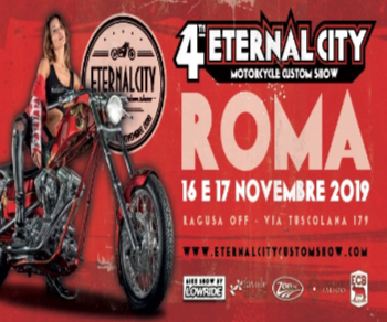 Altri eventi - 4° Eternal City Custom Show