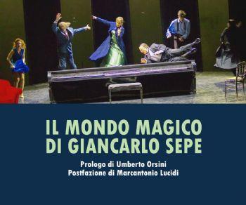 Libri - Il Mondo Magico di Giancarlo Sepe