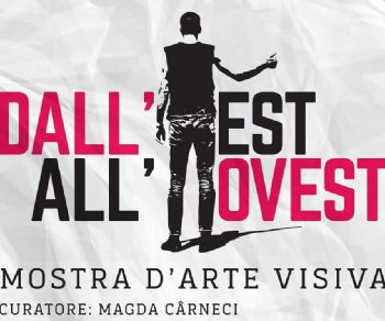 Mostre - Dall'Est all'Ovest