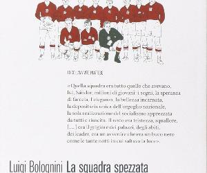 Libri - La squadra spezzata. La Grande Ungheria di Puskás e la rivoluzione del 1956