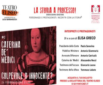 Spettacoli - Caterina De' Medici colpevole o innocente? Essere il Potere