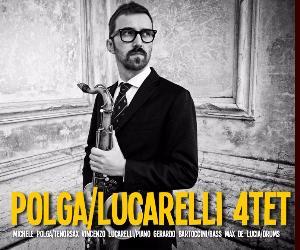 Concerti: POLGA/LUCARELLI 4TET
