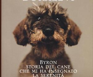 Libri: Byron - Storia del cane che mi ha insegnato la serenità