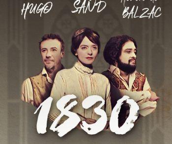 Spettacoli - 1830. Sand, Hugo, Balzac, tout commence…
