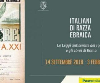 Mostre - Italiani di razza ebraica. Le leggi antisemite del 1938 e gli ebrei di Roma