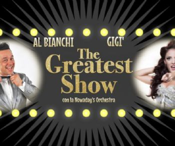Locali - Al & Gigì: The Greatest Show di scena