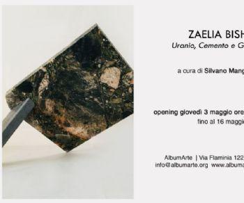 Mostre - Zaelia Bishop | Uranio Cemento e Grafite