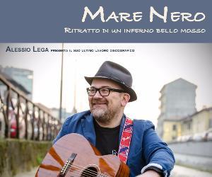 Concerti: Alessio Lega presenta il suo Mare Nero