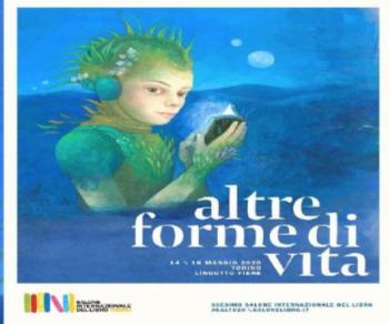 Libri: Salone Internazionale del libro di Torino. Altre forme di vita