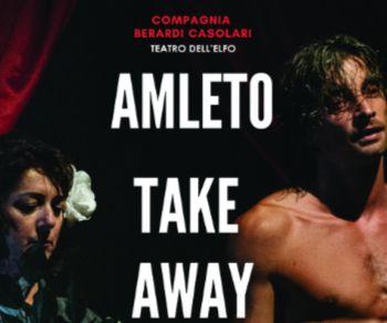 Spettacoli - Amleto take away