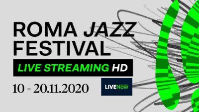 Appuntamenti virtuali: Roma Jazz Festival. Il grande jazz in diretta a casa tua