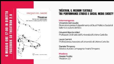 Appuntamenti virtuali: Théatron, il medium teatrale