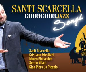 Da Radio Rai 2 al Tour estivo 2015: Santi Scarcella e la sua opera jazz