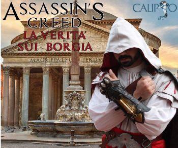 La visita è adatta ai bambini, ai ragazzi, agli amanti di Assassin's Creed e ai curiosi sui Borgia!
