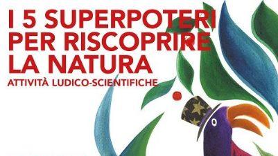 Bambini e famiglie - I 5 Superpoteri per riscoprire la natura