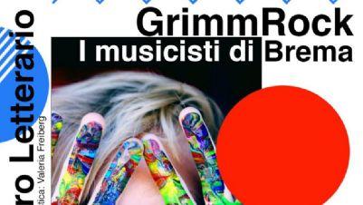 Bambini e famiglie - GrimmRock/I Musicisti di Brema
