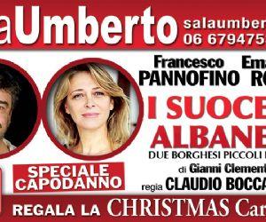 """Festeggia il Capodanno con Francesco Pannofino, Emanuela Rossi e tutta la compagnia de """"I suoceri albanesi"""""""
