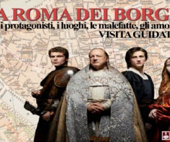 Visite guidate - La Roma dei Borgia: il potere del male