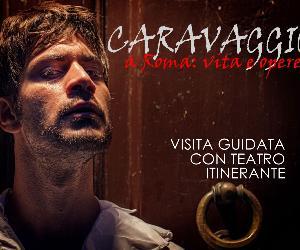 Visite guidate - Caravaggio a Roma vita e opere