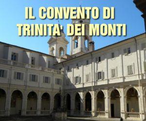 Visite guidate: Convento Regio Della Trinità dei Monti