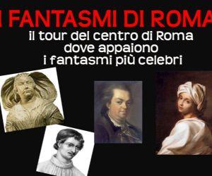 Il tour del centro di Roma dove appaiono i fantasmi più celebri