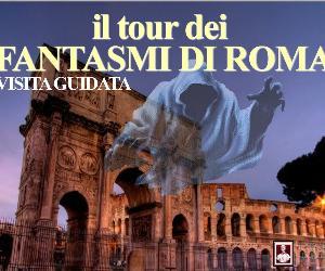 Visite guidate: Il tour dei fantasmi di Roma