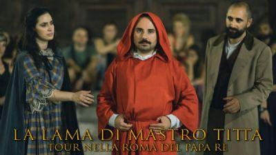 Visite guidate - La lama di Mastro Titta: la Roma del Papa Re