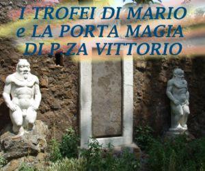 Visite guidate: I Trofei di Mario e la porta magica a Piazza Vittorio