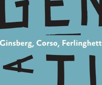 Mostre - Beat Generation. Ginsberg, Corso, Ferlinghetti. Viaggio in Italia
